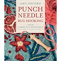 Punch Needle Rug Hooking: Your Complete Resource to Learn & Love the Craft