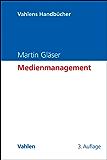 Medienmanagement (Vahlens Handbücher der Wirtschafts- und Sozialwissenschaften)