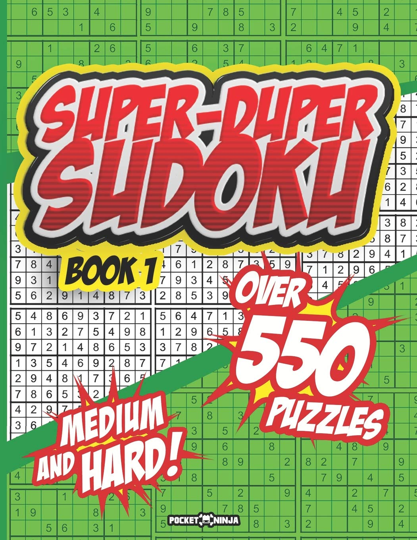 SUPER-DUPER SUDOKU: EXTREME BRAIN WORKOUT - Math Puzzle Book ...