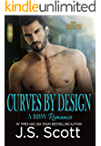 Curves By Design (Big Girls And Bad Boys Series Book 3)