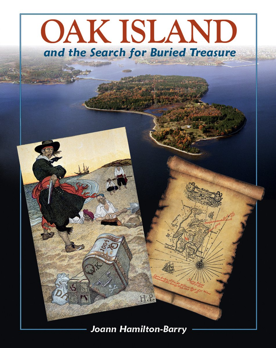 Oak Island: and the Search for Buried Treasure: Joann Hamilton-Barry:  9781771083423: Amazon.com: Books