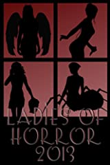 Ladies of Horror 2013 Kindle Edition