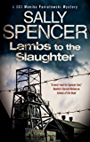 Lambs to the Slaughter (A DCI Monika Paniatowski Mystery Book 5)