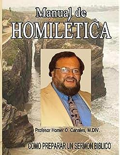 Manual de Homiletica (Spanish Edition)