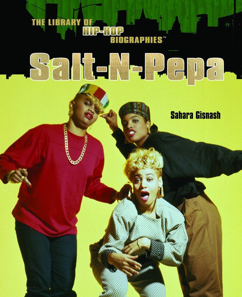 Download Salt N Pepa (The Library of Hip Hop Biographies) PDF