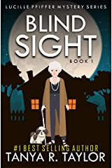 BLIND SIGHT (Lucille Pfiffer Cozy Mystery Series Book 1) Kindle Edition