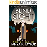 BLIND SIGHT (Lucille Pfiffer Cozy Mystery Series Book 1)