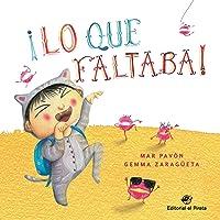 ¡Lo Que Faltaba!: Libro Para Niños De 3 A 5