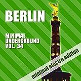 Berlin Minimal Underground, Vol. 34
