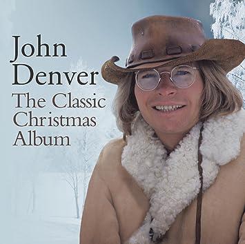 John Denver Christmas.The Classic Christmas Album