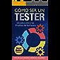 Cómo ser un Tester: Introducción a las Pruebas de Software
