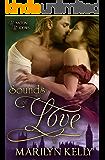Sounds of Love (Wanton Widows Book 1)