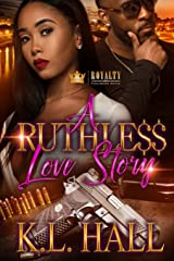 A Ruthless Love Story (Volume 1) Paperback