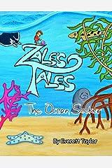 Zale's Tales: The Ocean Seeker (Volume 2) Paperback