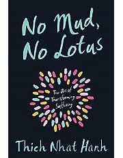 No Mud, No Lotus