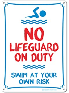 pool sign no lifeguard on duty swim at your own risk sign 14 x 10 - Pool Signs