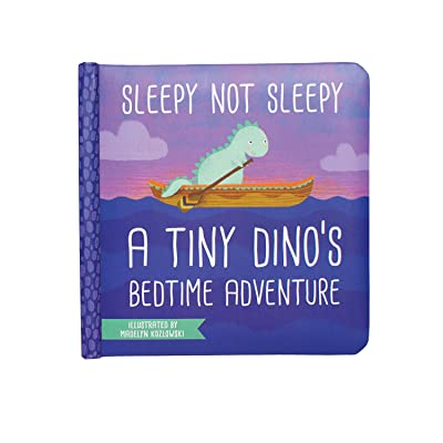Manhattan Toy Sleepy Not Sleepy - A Tiny Dino's Bedtime Adventure Baby Board Book, Ages 6 Months and up: Toys & Games