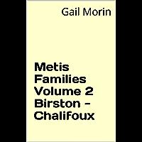 Metis Families Volume 2 Birston - Chalifoux