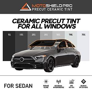 Motoshield Pro Precut Ceramic Tint Film [Blocks Up to 99% of UV/IRR Rays] Window Tint for Sedan - All Windows, Any Tint Shade