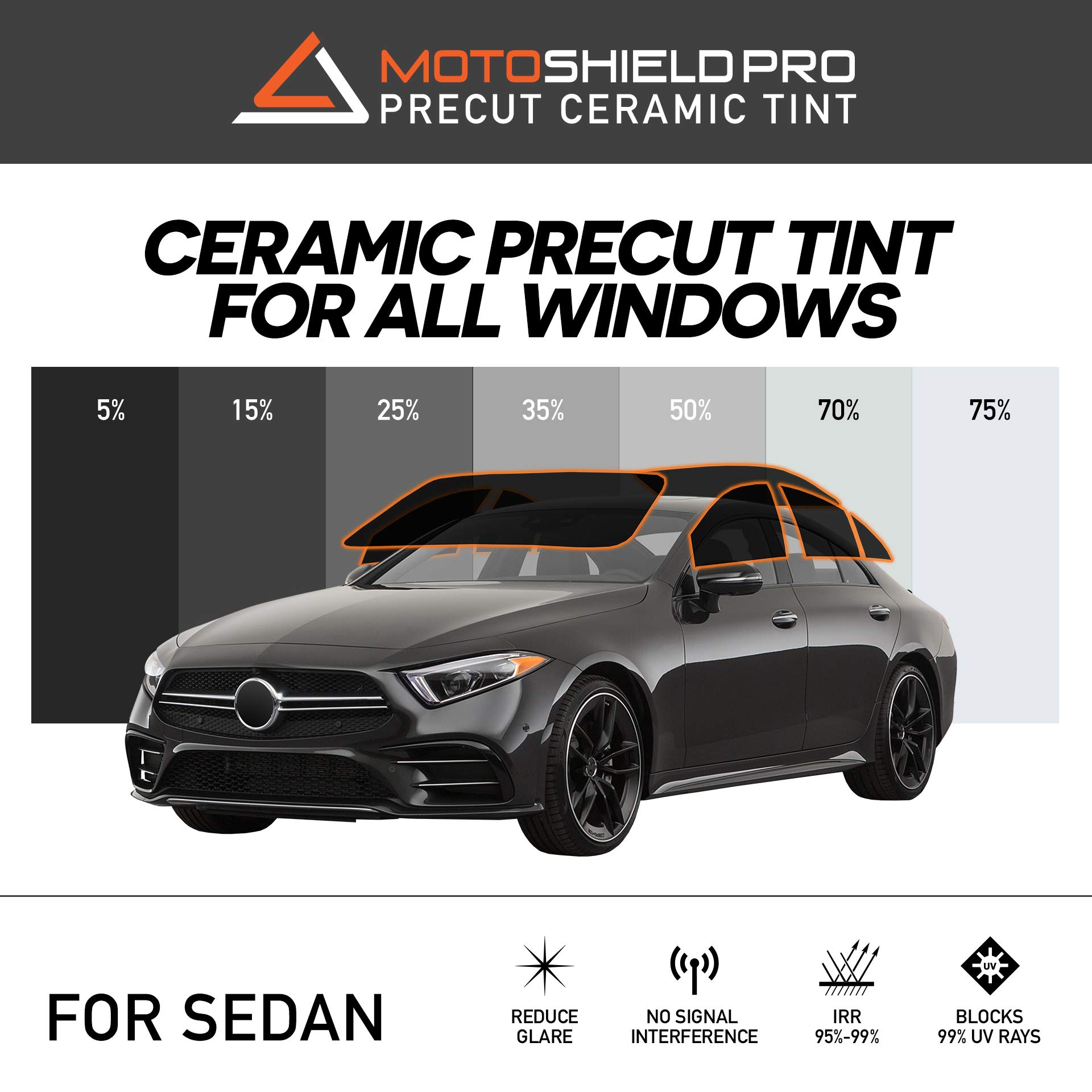 MotoShield Pro Precut Ceramic Tint Film [Blocks Up to 99% of UV/IRR Rays] Window Tint for Sedan - All Windows, Any Tint Shade by MotoShield Pro (Image #1)