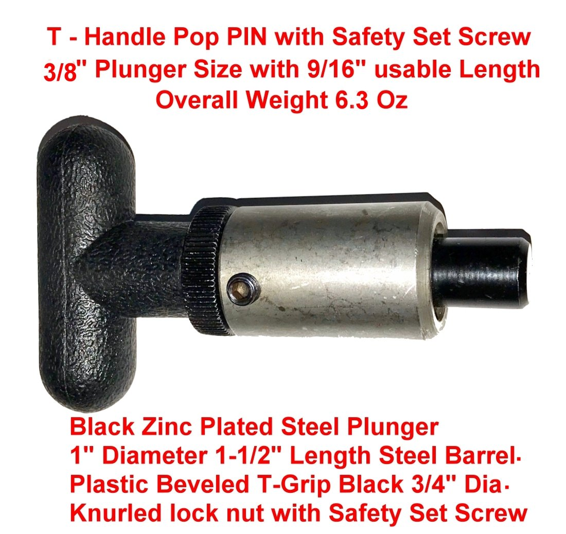Pack of 2 1 Dia x 1-1//2 Length Weld-On Steel Barrel    3//8 Diameter Steel Spring-Loaded Zinc Plated Plunger    Plastic T-Handle 2-1//4 W x 3//4 Dia SBDs Lock Nut w//Safety Set Screw. Pull Pin