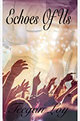 Echoes of Us Kindle Edition