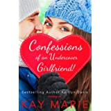 Confessions of an Undercover Girlfriend! (Volume 2)