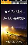 O Milharal do Sr. Gancho