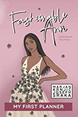 Fashionable Ann: My first planner (MK exclusive fashion books) Paperback