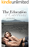 The Education of Caroline:  (The Education Series #2) (The Education of...)