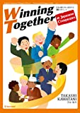 Winning Together at Japanese Companies 日本企業で共に成功する30のポイント