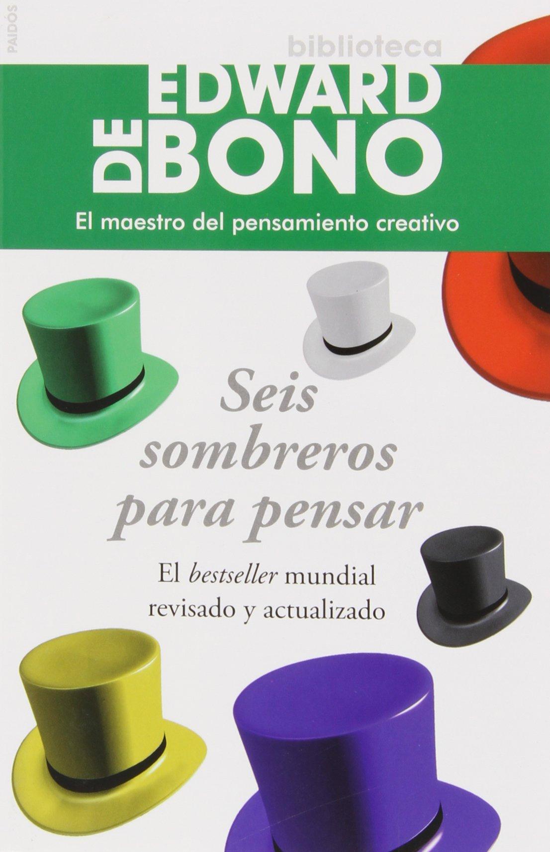 Seis sombreros para pensar Biblioteca Edward De Bono: Amazon.es ...