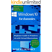 Windows 10 for Dummies: Beginners Guide to Windows 10 with Virtual Illustrations