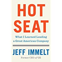 Hot Seat: What I Learned Leading a Great American Company