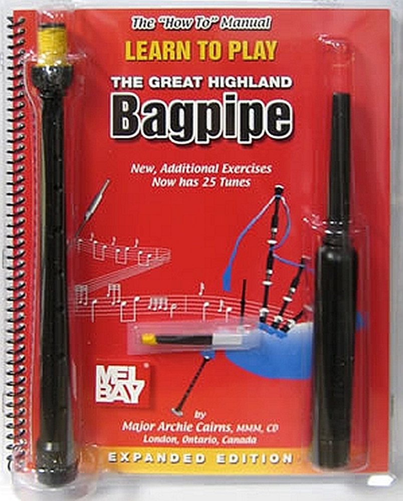 "The ""How to"" Manual Learning to Play the Great Highland Bagpipe pdf"