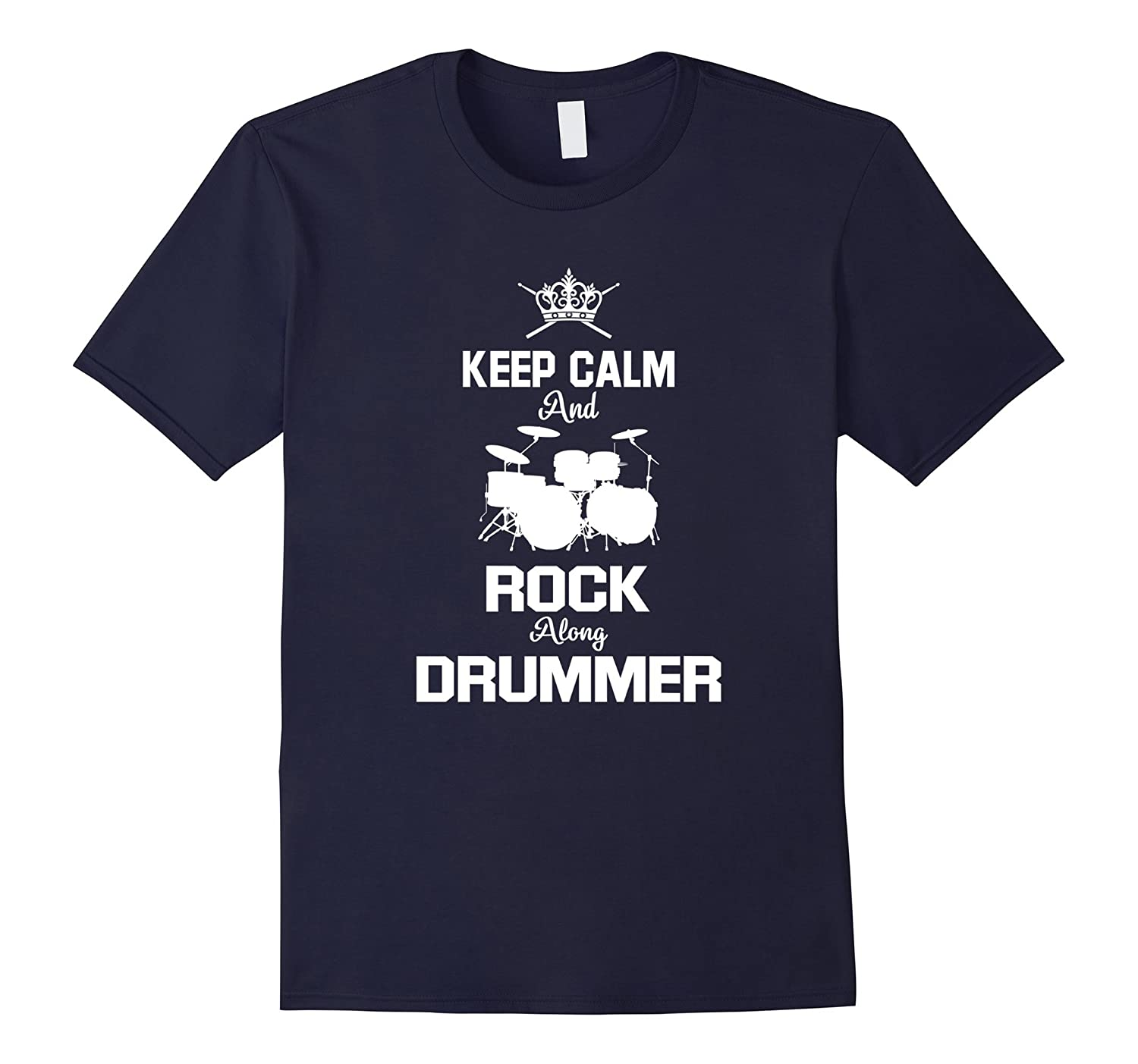 Keep Calm  Rock Drummer Tee for those who love drum music-CD