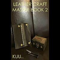 LEATHR CRAFT MASTER BOOK 2: long wallet (English Edition)
