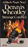 Strange Conflict (A black magic story)