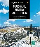 Puigmal - Núria - Ulldeter : Parc Natural de les