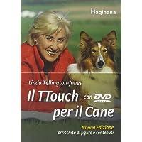 Il ttouch per il cane. Con DVD
