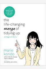 The Life-Changing Manga of Tidying Up: A Magical Story (The Life Changing Magic of Tidying Up) Kindle Edition