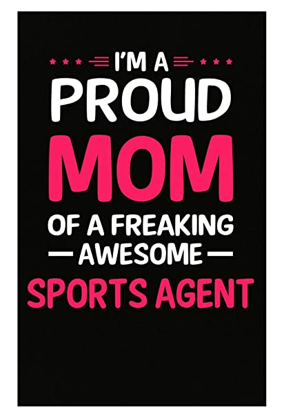 amazon com proud mom of freaking awesome sports agent gift for mom