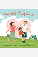 Hands Say Love Hardcover