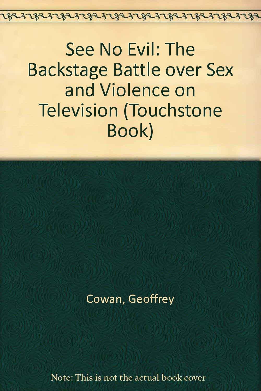Backstage battle evil in no over see sex television violence