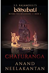 Chaturanga (Baahubali: Before the Beginning Book 2) Kindle Edition