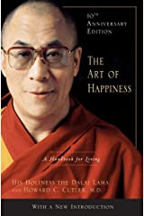 The Art of Happiness, 10th Anniversary Edition: A Handbook for Living Hardcover