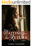 Waiting for His Return (English Edition)