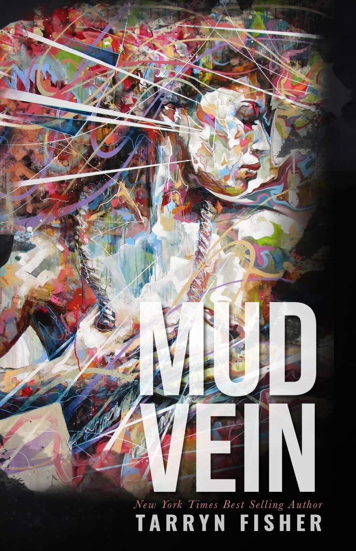 Mud Vein Fisher Tarryn 9781533093806 Amazon Com Books