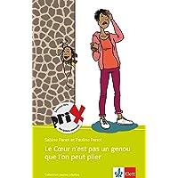 Le Coeur n'est pas un genou que l'on peut plier: Schulausgabe für das Niveau B2. Französischer Originaltext mit Annotationen (Collection jeunes adultes)