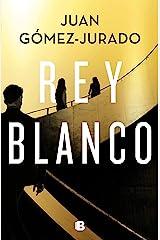 Rey blanco (Spanish Edition) Kindle Edition